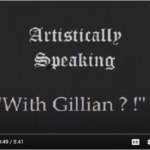 Artistically speaking with Gillian